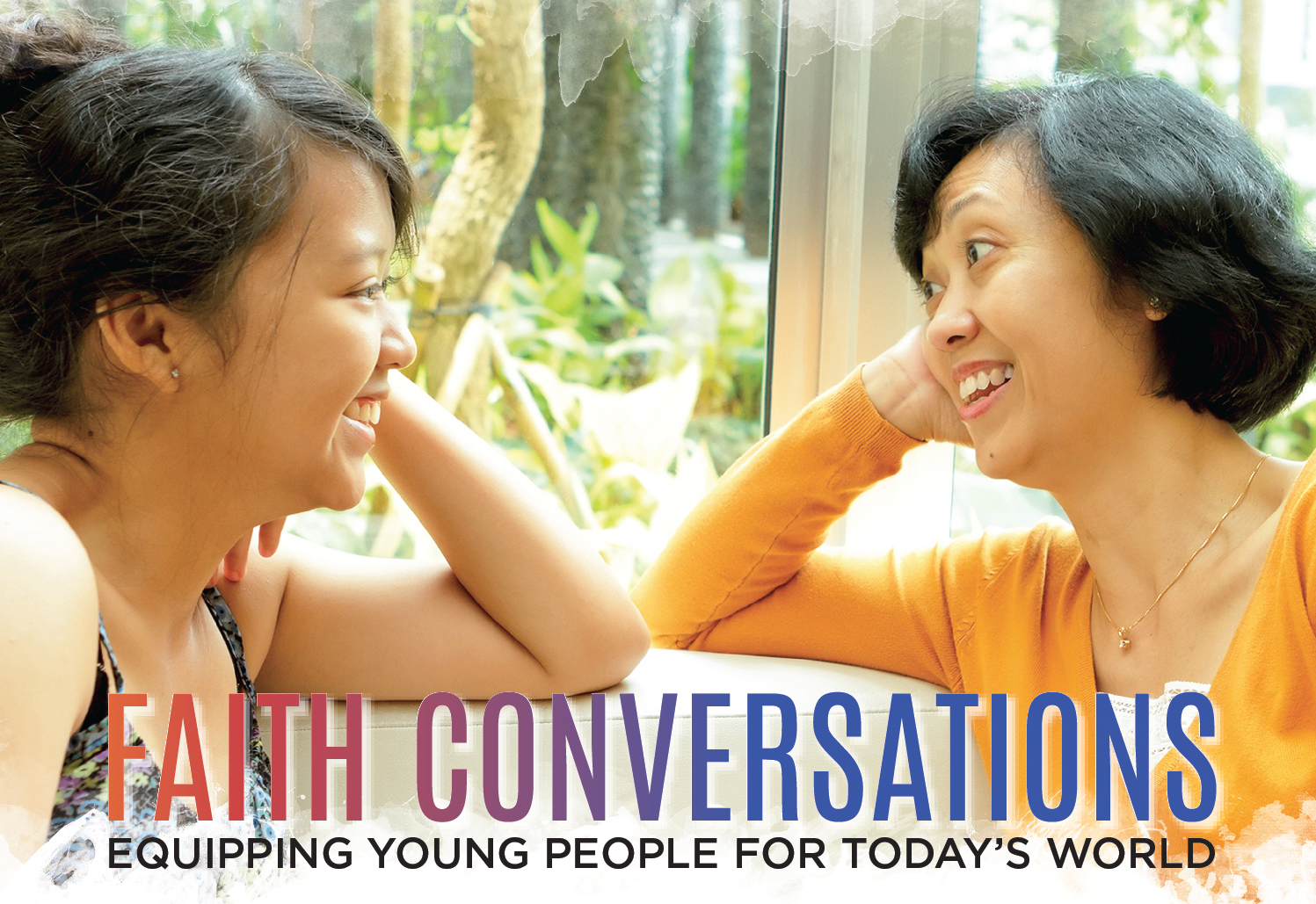 Faith Conversations: Equipping Young People for Today's World