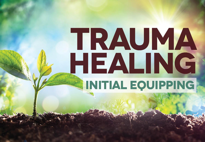 Trauma Healing Initial Equipping