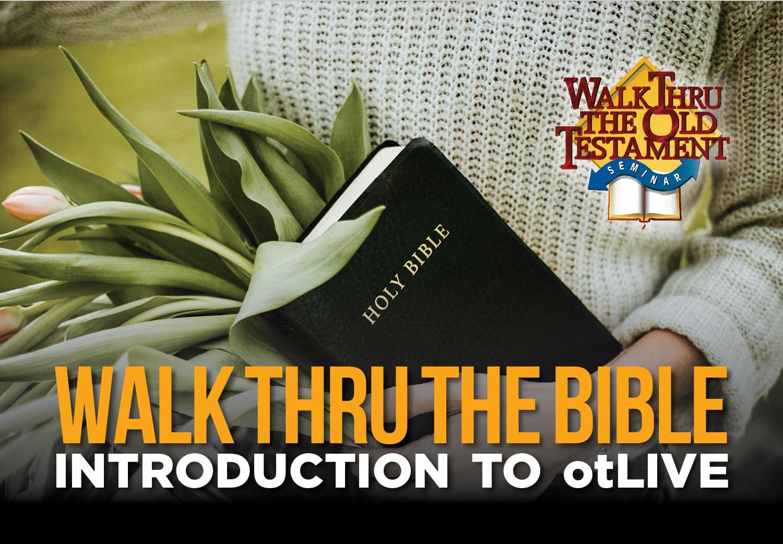 Walk Thru The Bible Intro otLIVE 2019