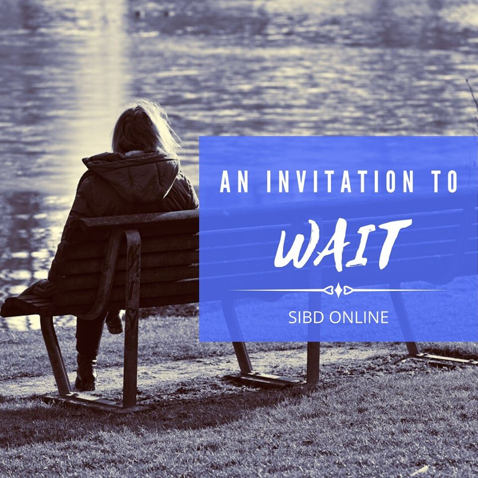 God's Invitation in the Seasons of Our Life : An Invitation to Wait