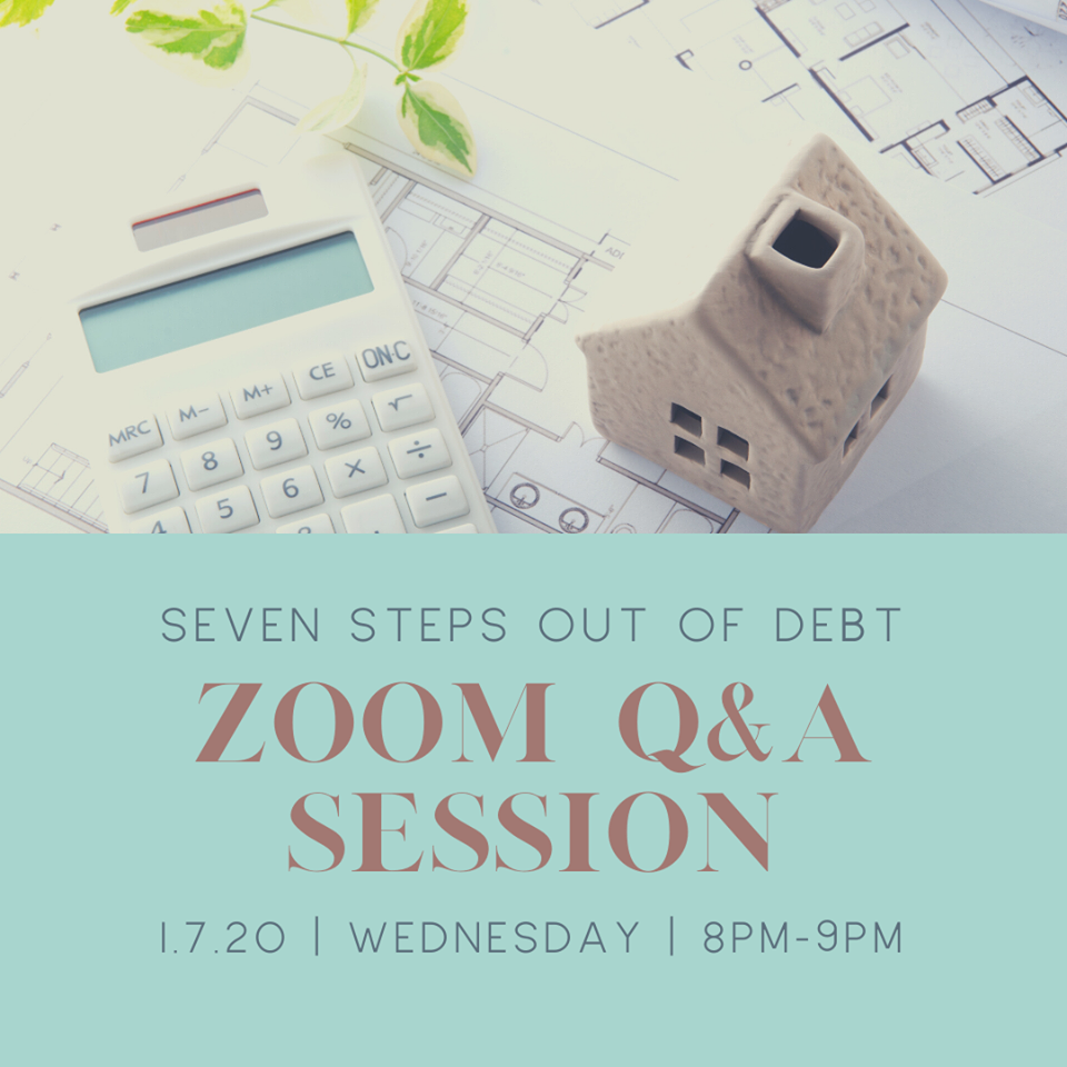 7 Steps Out of Debt (Zoom Question & Answer Session)