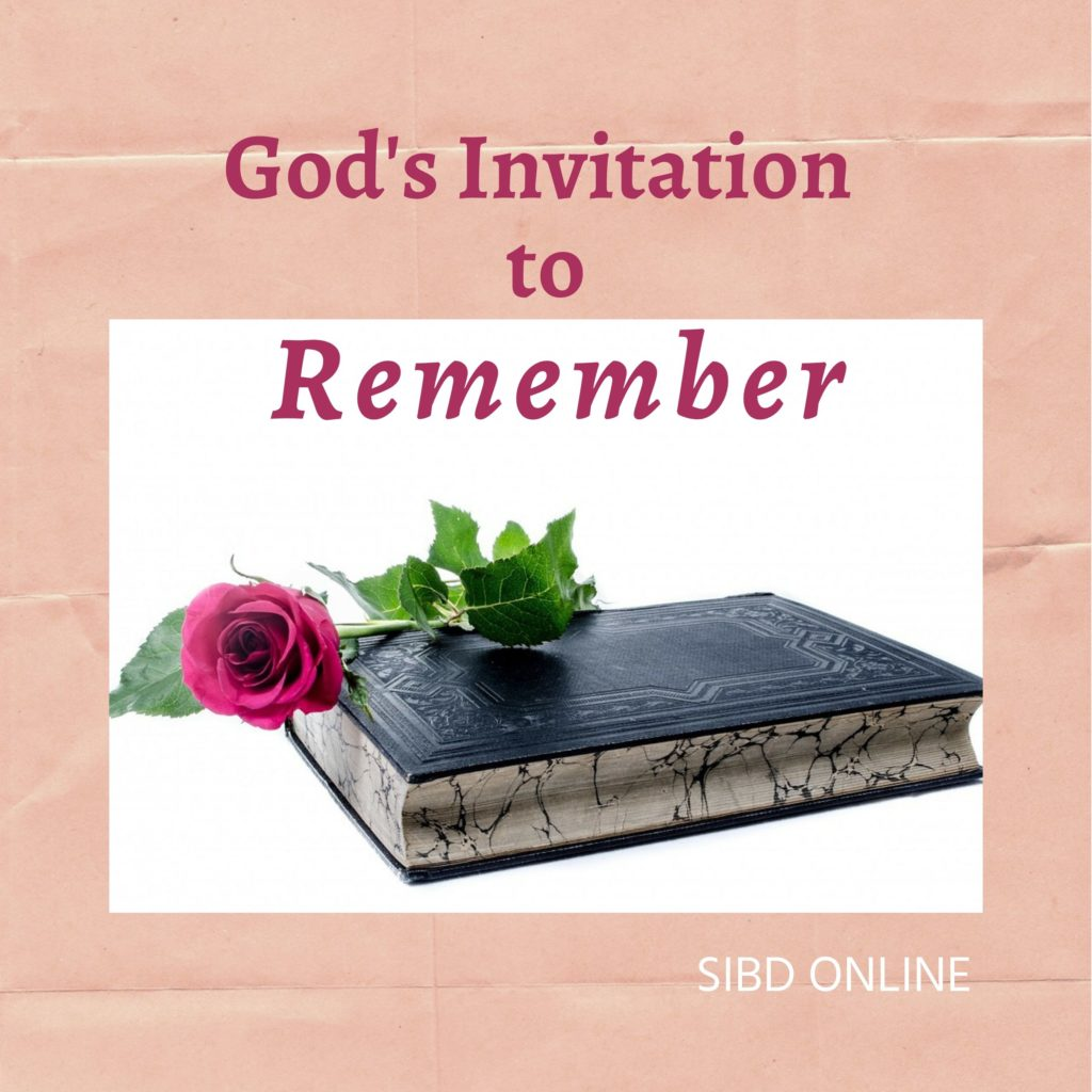 God's Invitation in the Seasons of Our Life : An Invitation to Remember