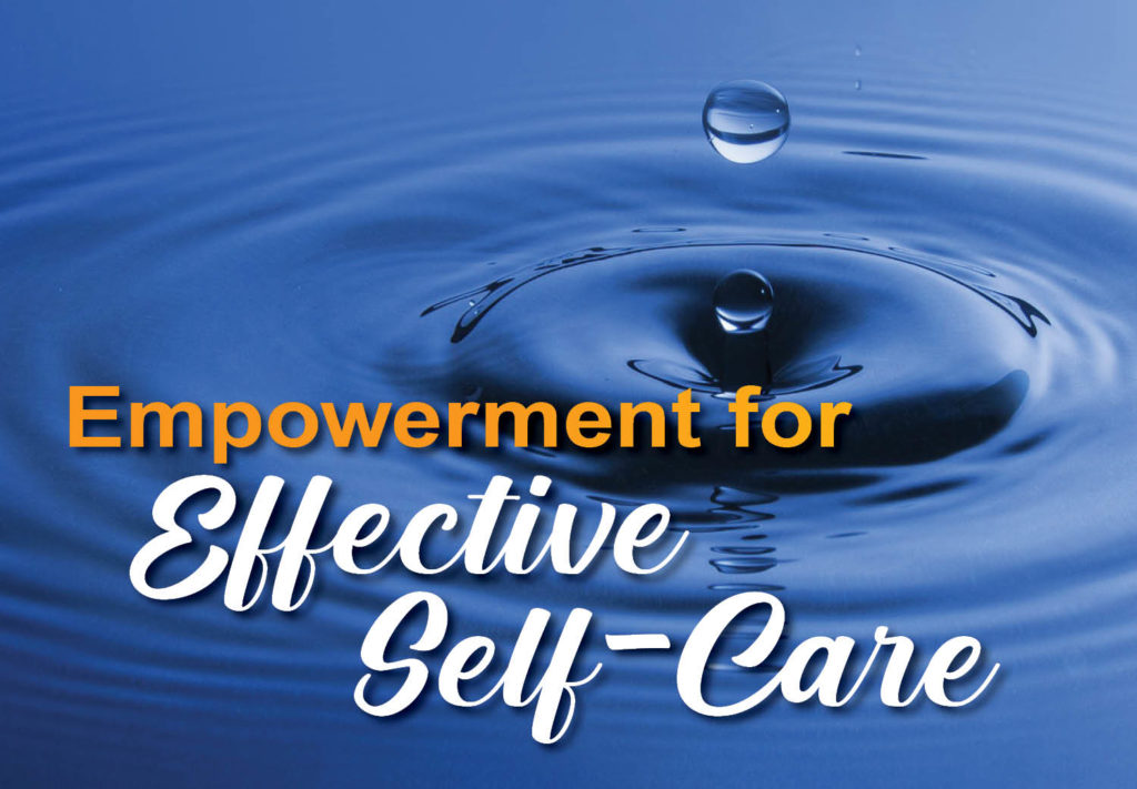 Empowerment for Effective Self-Care